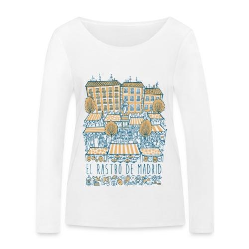 EL RASTRO DE MADRID - Camiseta de manga larga ecológica mujer de Stanley & Stella
