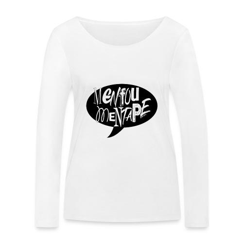 La bulle MENFOUMENTAPE by Alice Kara - T-shirt manches longues bio Stanley & Stella Femme
