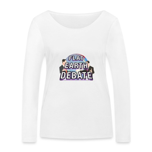 Flat Earth Debate - Women's Organic Longsleeve Shirt by Stanley & Stella