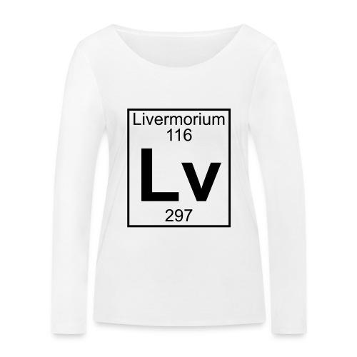 Livermorium (Lv) (element 116) - Women's Organic Longsleeve Shirt by Stanley & Stella