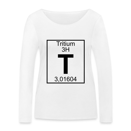 T (tritium) - Element 3H - pfll - Women's Organic Longsleeve Shirt by Stanley & Stella