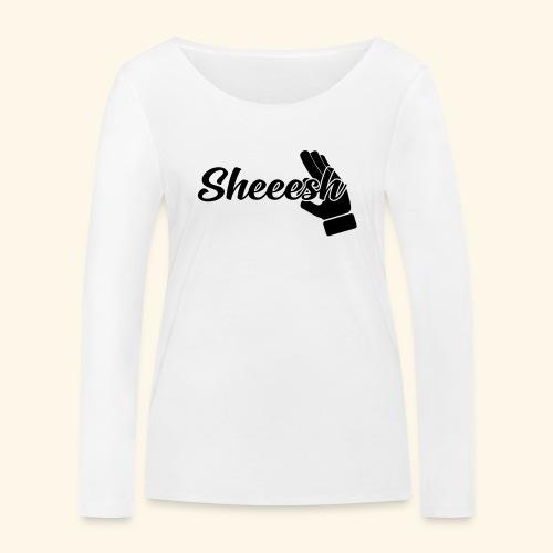 SHEEESH Yeah Cool Swag - Frauen Bio-Langarmshirt von Stanley & Stella