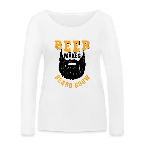 Beer Makes Beard Grow Funny Gift - Frauen Bio-Langarmshirt von Stanley & Stella
