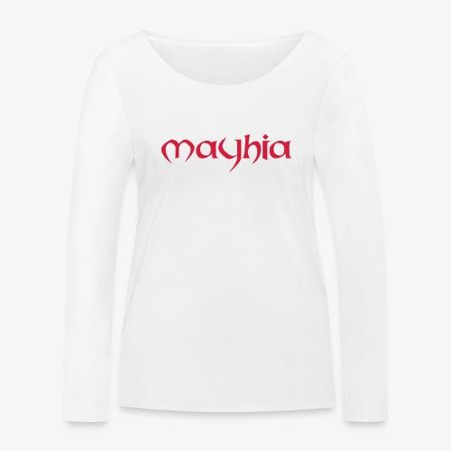 mayhia, die Marke einer Philosophie. - Frauen Bio-Langarmshirt von Stanley & Stella