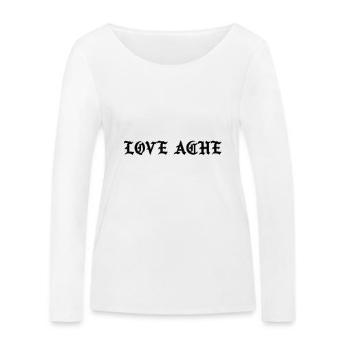 LOVE ACHE - Vrouwen bio shirt met lange mouwen van Stanley & Stella