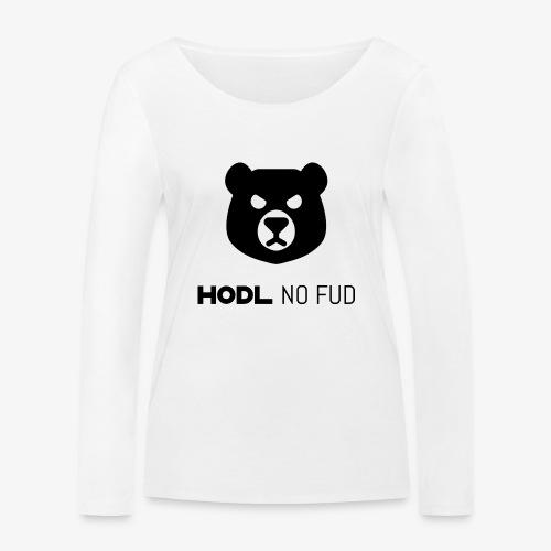 HODL-bearnofud-b - Women's Organic Longsleeve Shirt by Stanley & Stella
