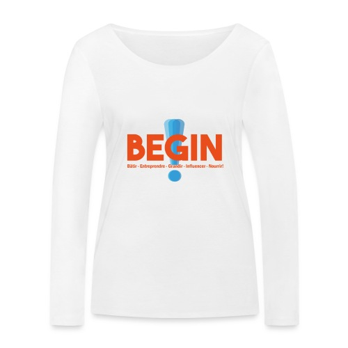 the begin project - T-shirt manches longues bio Stanley & Stella Femme
