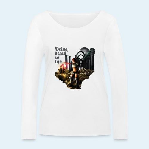 Bring death to life - Camiseta de manga larga ecológica mujer de Stanley & Stella
