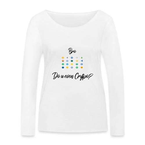 Crypto Bro - T-shirt manches longues bio Stanley & Stella Femme