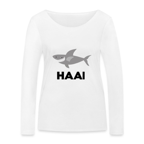 haai hallo hoi - Vrouwen bio shirt met lange mouwen van Stanley & Stella