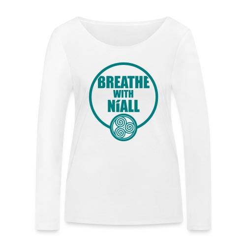 Breath with Niall Tshirt - Women's Organic Longsleeve Shirt by Stanley & Stella