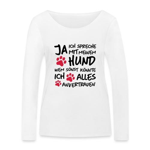 Vorschau: spreche mit meinem HUND - Frauen Bio-Langarmshirt von Stanley & Stella