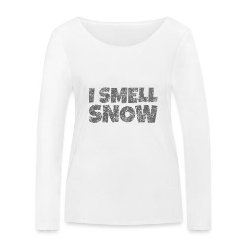 I Smell Snow (Dunkelgrau) Schnee, Wintersport, Ski - Frauen Bio-Langarmshirt von Stanley & Stella