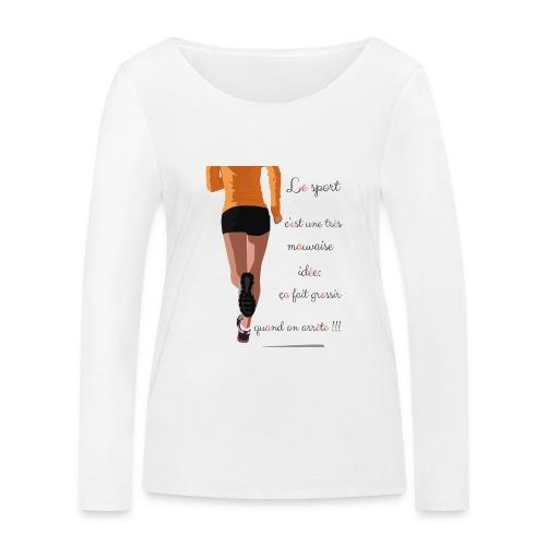 Sport et le régime - T-shirt manches longues bio Stanley & Stella Femme