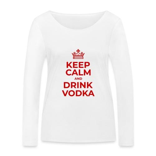 Keep calm and drink vodka (Rot) - Frauen Bio-Langarmshirt von Stanley & Stella