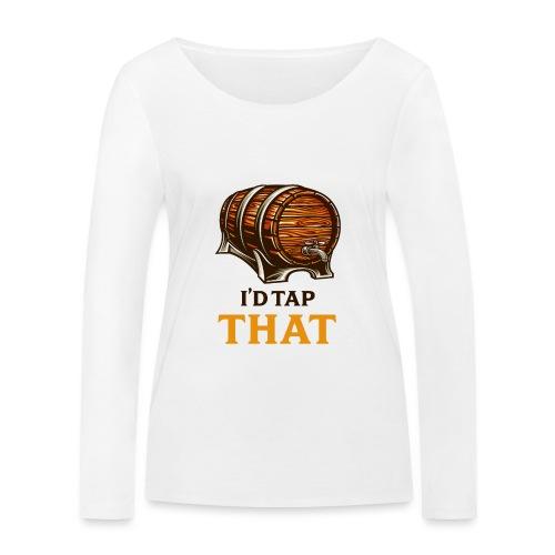 Beer / beer keg fan - gift idea - Women's Organic Longsleeve Shirt by Stanley & Stella