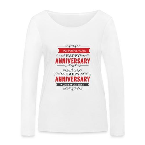 gift happy anniversary,wonderful years - T-shirt manches longues bio Stanley & Stella Femme