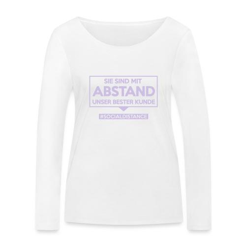 Sie sind mit ABSTAND unser bester Kunde - T Shirts - Frauen Bio-Langarmshirt von Stanley & Stella