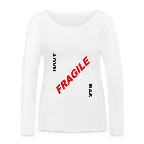 FRAGILE - T-shirt manches longues bio Stanley & Stella Femme