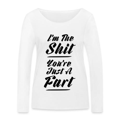 I am the shit - Økologisk Stanley & Stella langærmet T-shirt til damer
