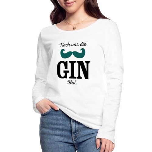 Nach uns die Gin-Flut - Frauen Bio-Langarmshirt von Stanley & Stella