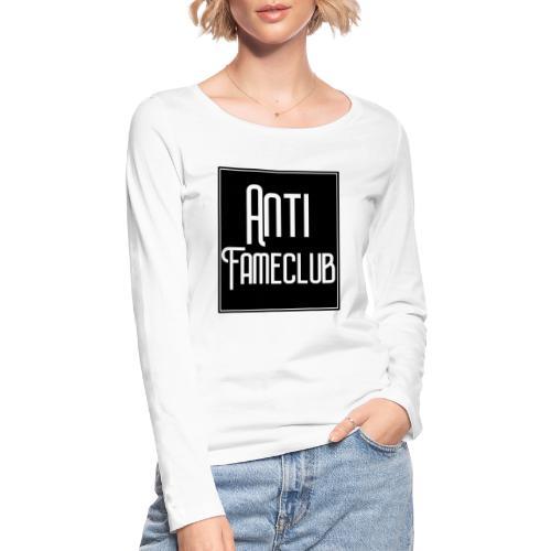 Anti FameClub - Frauen Bio-Langarmshirt von Stanley & Stella