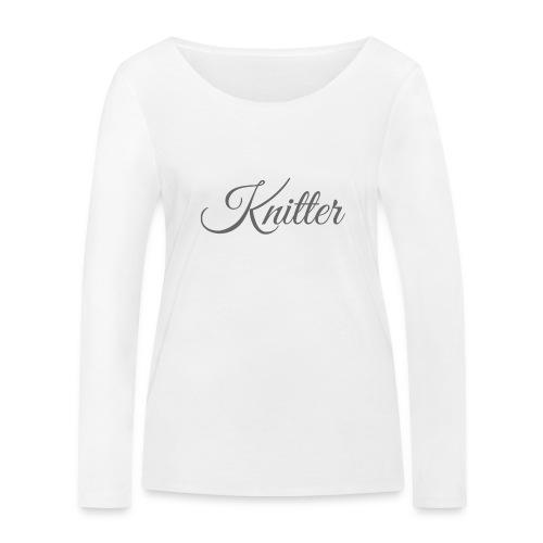 Knitter, dark gray - Women's Organic Longsleeve Shirt by Stanley & Stella