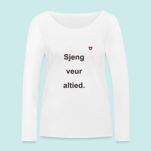 Sjeng veur altied b - Vrouwen bio shirt met lange mouwen van Stanley & Stella