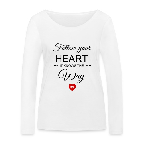 follow your heartbesser - Frauen Bio-Langarmshirt von Stanley & Stella