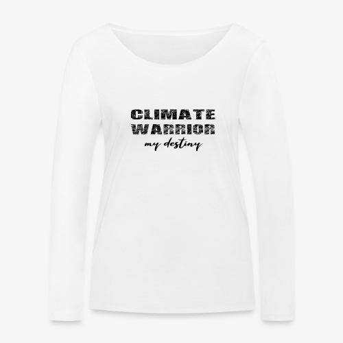 Climate warrior, my destiny - Vrouwen bio shirt met lange mouwen van Stanley & Stella