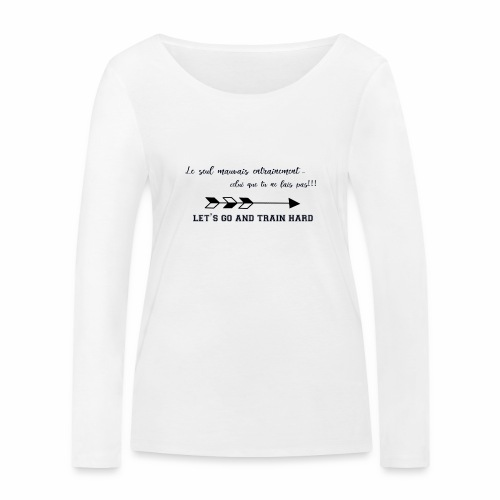 train hard - T-shirt manches longues bio Stanley & Stella Femme
