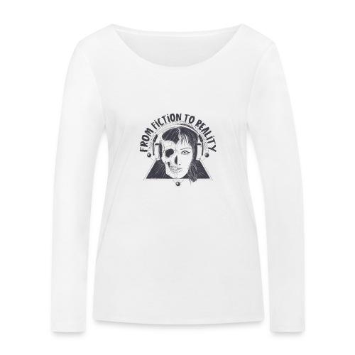 ''From Fiction To Reality'' Merchandise - Vrouwen bio shirt met lange mouwen van Stanley & Stella