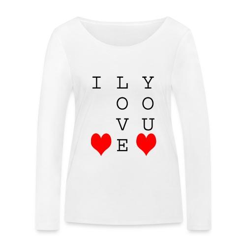 I Love You - Women's Organic Longsleeve Shirt by Stanley & Stella