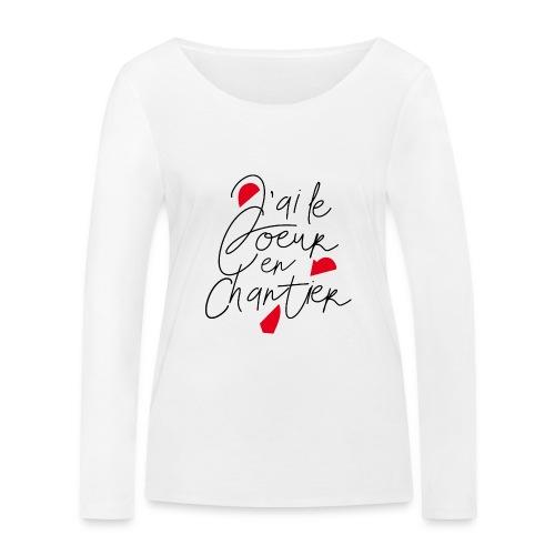 coeur en chantier - T-shirt manches longues bio Stanley & Stella Femme