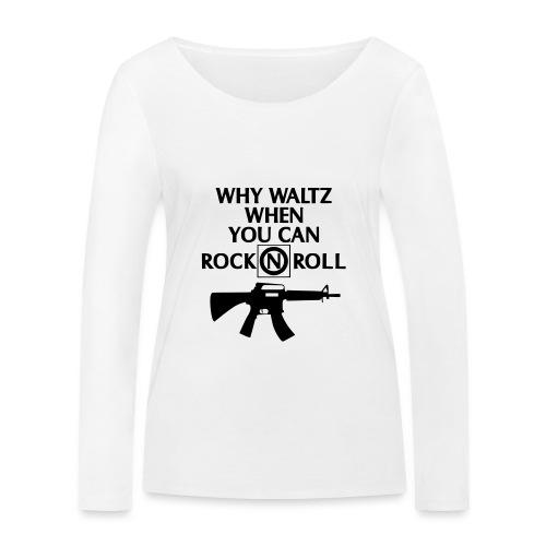 lost boys why waltz - Women's Organic Longsleeve Shirt by Stanley & Stella