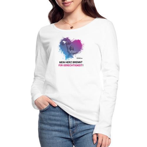 Mein Herz brennt für Gerechtigkeit! - Frauen Bio-Langarmshirt von Stanley & Stella