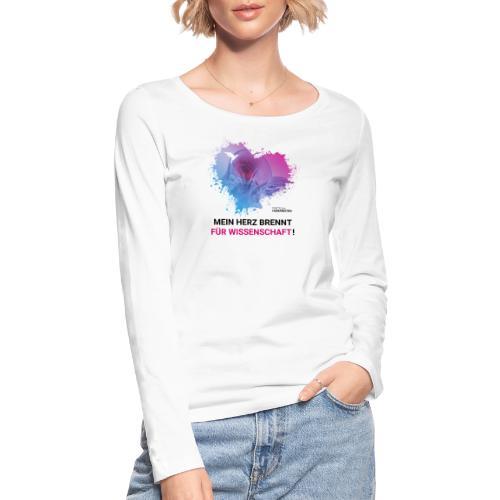 Mein Herz brennt für Wissenschaft! - Frauen Bio-Langarmshirt von Stanley & Stella