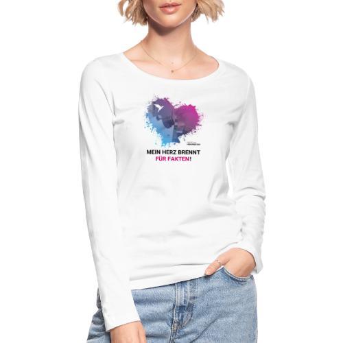 Mein Herz brennt für Fakten! - Frauen Bio-Langarmshirt von Stanley & Stella