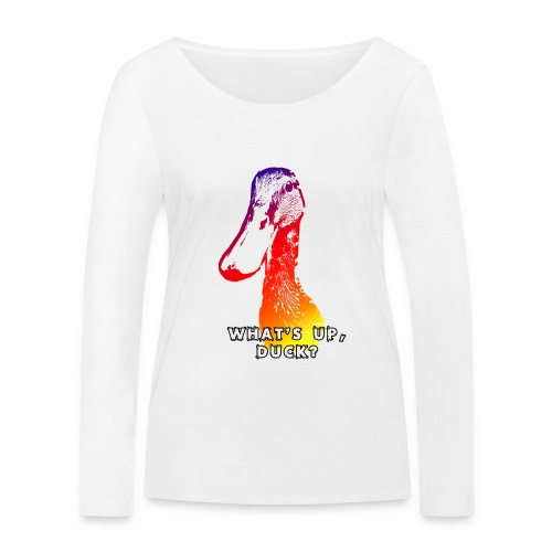 what's up duck - Color - Women's Organic Longsleeve Shirt by Stanley & Stella