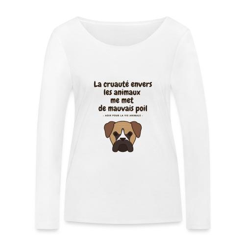 La cruauté envers les animaux - chien - T-shirt manches longues bio Stanley & Stella Femme