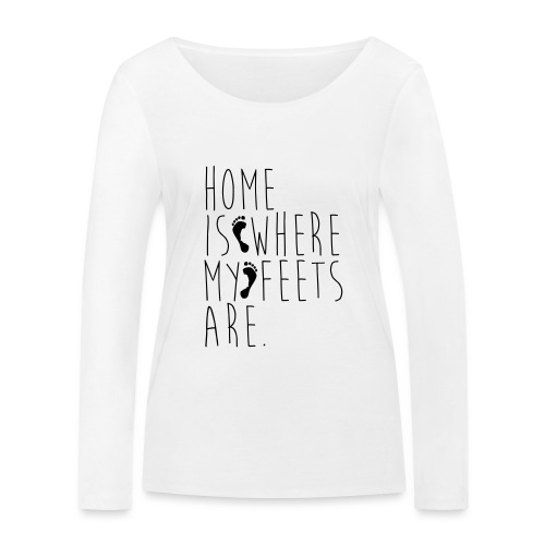 Home is where my feets are - Maglietta a manica lunga ecologica da donna di Stanley & Stella