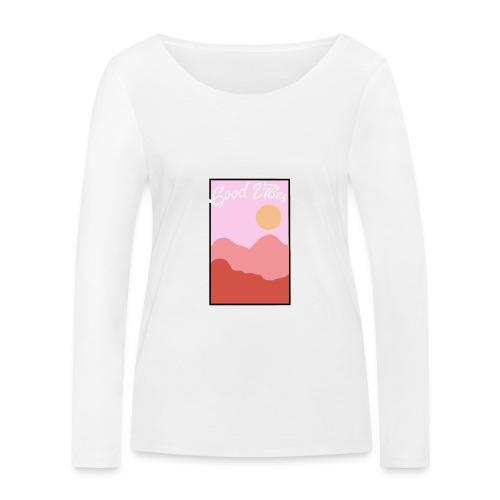Good vibes - Vrouwen bio shirt met lange mouwen van Stanley & Stella
