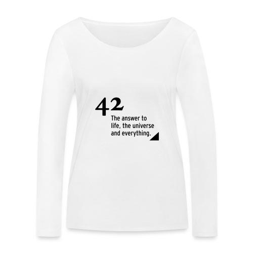 42 - the answer to life, the universe & everything - Frauen Bio-Langarmshirt von Stanley & Stella