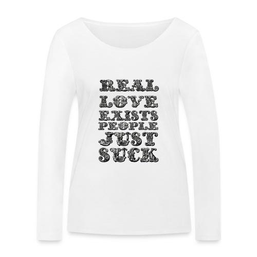 Real Love Exists REBEL INC. - Ekologiczna koszulka damska z długim rękawem Stanley & Stella