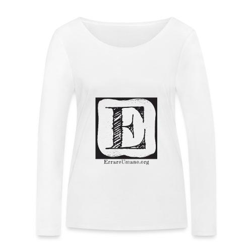Logo ErrareUmano (scritta nera) - Maglietta a manica lunga ecologica da donna di Stanley & Stella