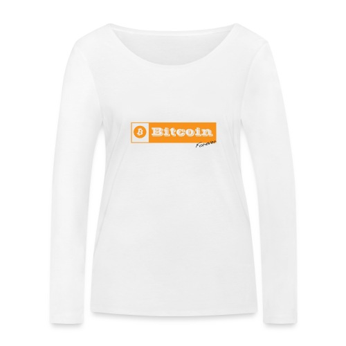 Bitcoin Forever - T-shirt manches longues bio Stanley & Stella Femme