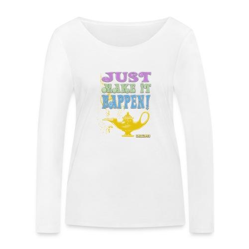 JUST make it happen! - Frauen Bio-Langarmshirt von Stanley & Stella