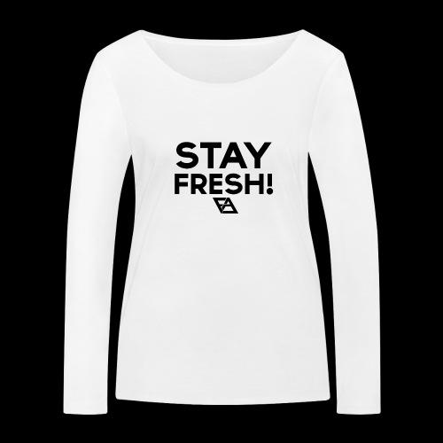 STAY FRESH! T-paita - Stanley & Stellan naisten pitkähihainen luomupaita