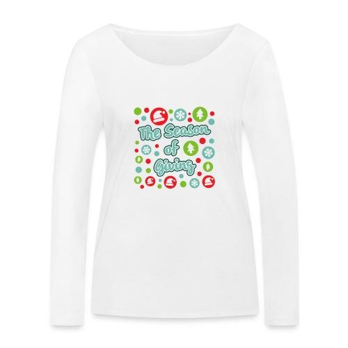 The Season of Giving - Women's Organic Longsleeve Shirt by Stanley & Stella