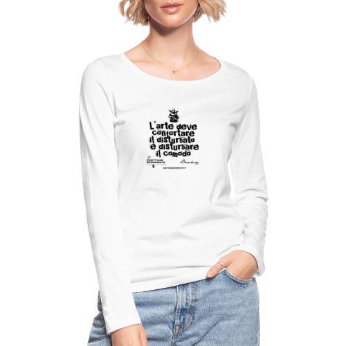 Aforisma Banksy - Maglietta a manica lunga ecologica da donna di Stanley & Stella